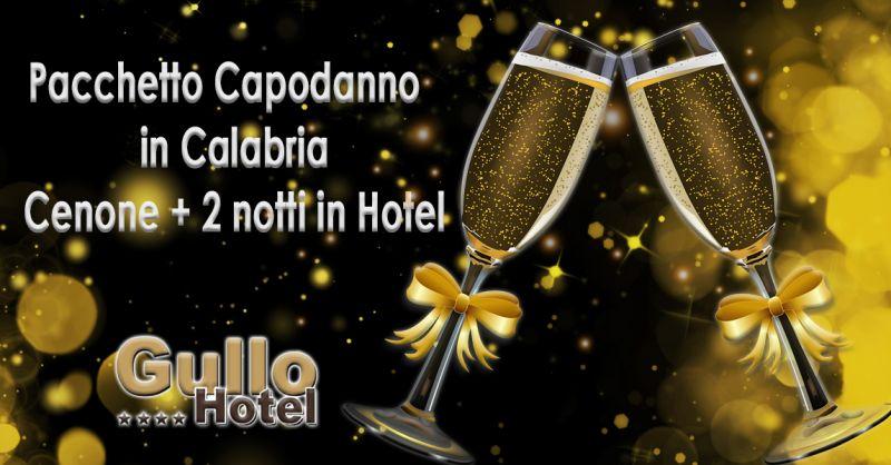 Offerta Pachetto all inclusive Capodanno in Calabria - Occasione pacchetti hotel cenone capodanno