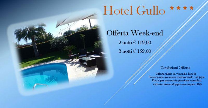 Hotel Gullo - Offerte pacchetto week-end al mare Catanzaro – Promozione weekend pensione completa Catanzaro