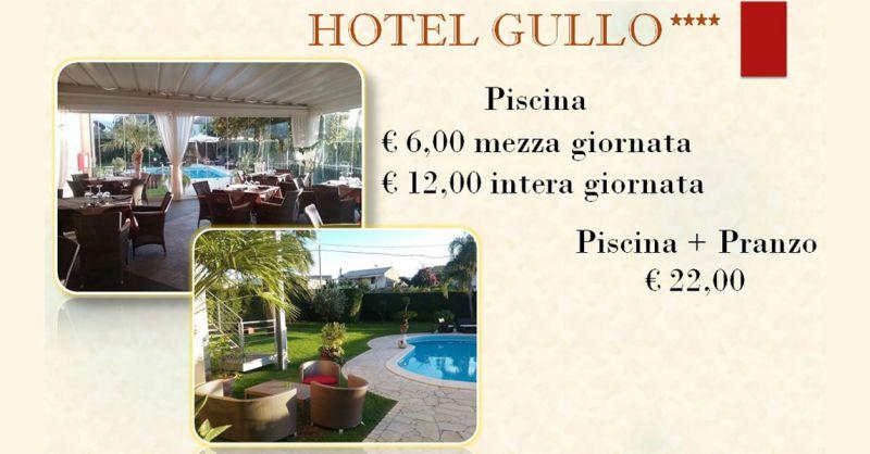 Hotel Gullo – Promozione hotel piscina con pranzo Catanzaro – Offerta hotel ingresso piscina mezza giornata Acconia di Curinga