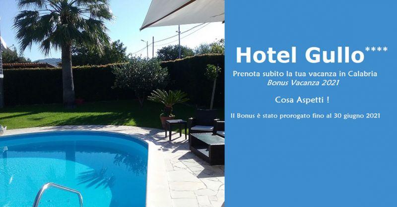 Hotel Gullo - Offerte BONUS VACANZA 2021Catanzaro – promozione hotel vacanze in Calabria