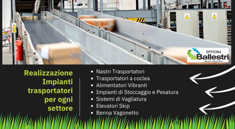 Vendita azienda che realizza impianti e macchine ecologiche per la macinazione, il trasporto e lo stoccaggio di materiali sfusi utilizzabili nel settore metallurgico a Modena – vendita realizzazione nastri trasportatori a Modena