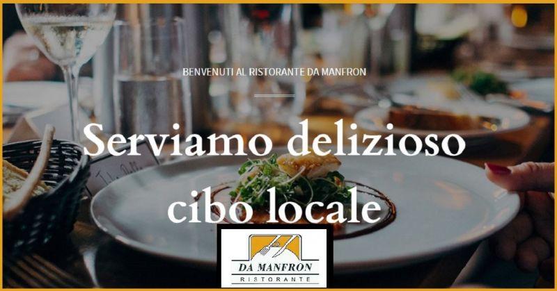 Ristorante Da Manfron - Offerta specialità piatti locali con carne bovina e pesce acqua dolce