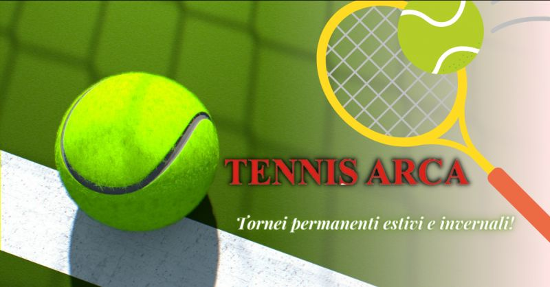TENNIS ARCA - Offerta tornei di tennis permanenti estivi e invernali Bergamo