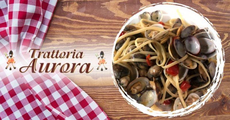 TRATTORIA AURORA - Promozione dove mangiare primi piatti con pesce fresco vicino a Verona