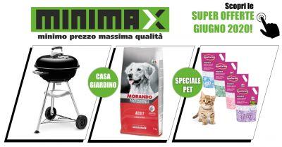 minimax a sestu offerte giugno 2020 sconti su prodotti per animali casa e giardino