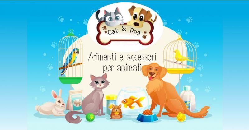 CAT & DOG - OFFERTA PRODOTTI E ALIMENTI PER LA CURA ANIMALI DOMESTICI