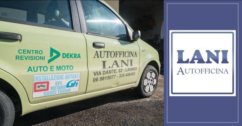 Offerta revisione auto moto furgoni Anzio - Occasione autofficina Ardea