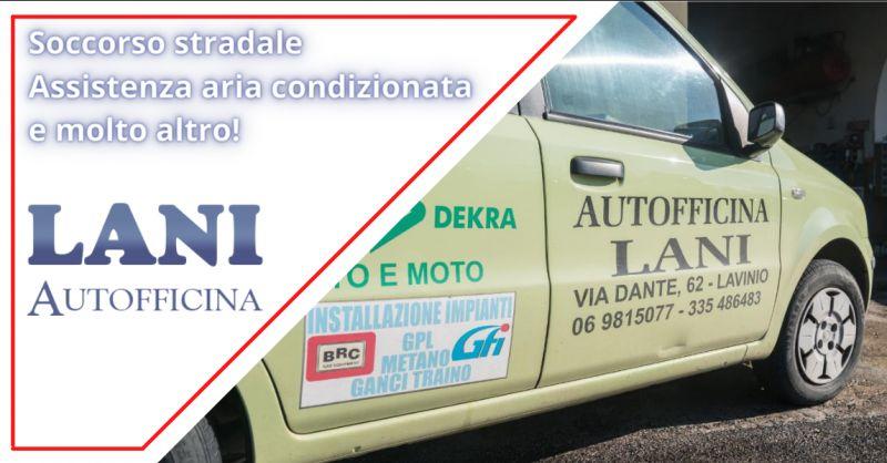 Offerta servizio soccorso stradale Anzio - occasione assistenza aria condizionata auto Ardea