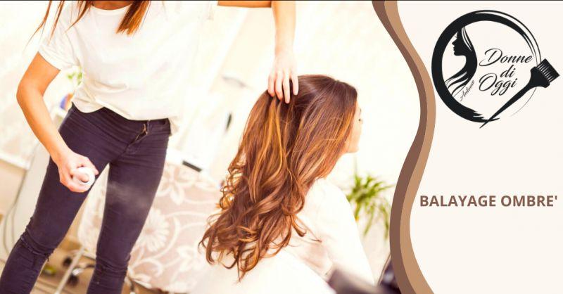 Offerta parrucchiere colleferro balayage - occasione balayage tono su tono colleferro