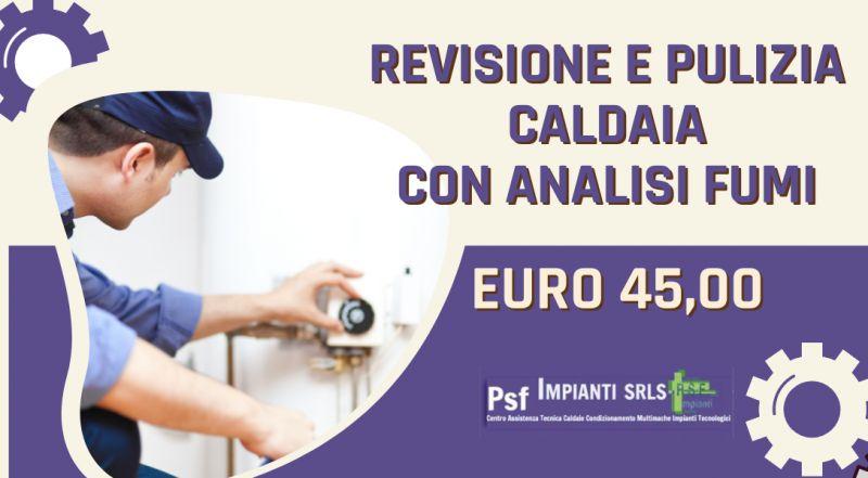 Offerta revisione e pulizia caldaia a Novara – occasione analisi fumi caldaia a Novara