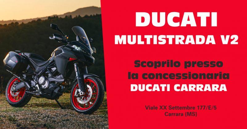 ducati carrara offerta concessionaria vendita nuovo ducati multistrada v2 massa carrara