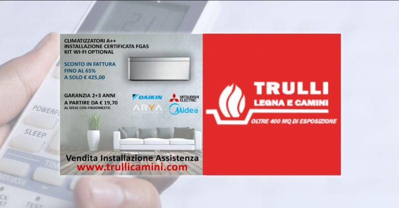 TRULLI LEGNA E CAMINI - Offerta vendita installazione e assistenza condizionatori Aprilia