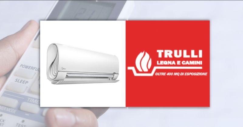 TRULLI LEGNA E CAMINI - Offerta climatizzatori sconto in fattura Albano Laziale