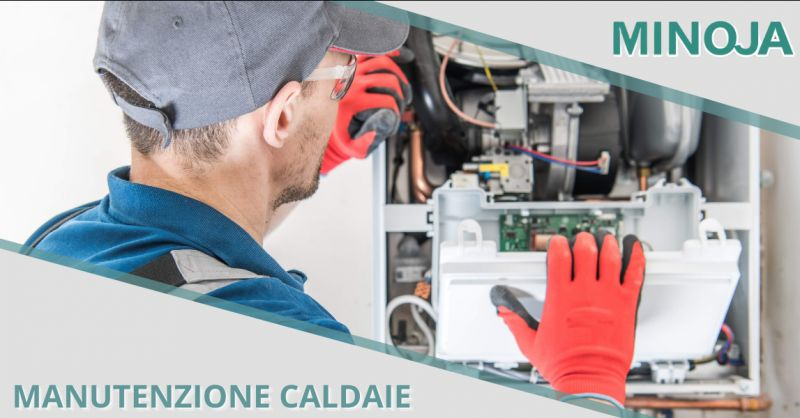 MINOJA - Offerta tecnico manutenzione obbligatoria caldaia Bergamo