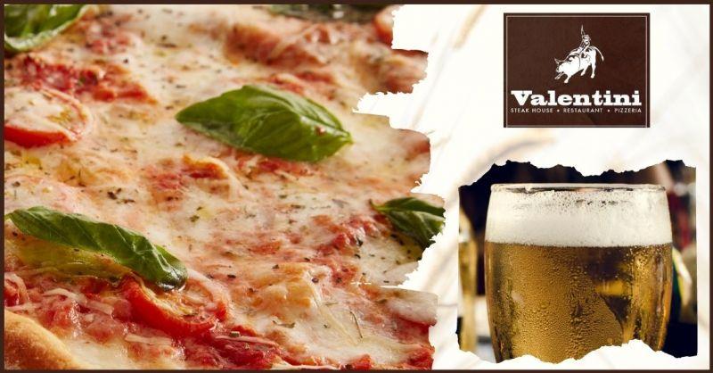 VALENTINI STEAK HOUSE - promozione pizzeria con menù fisso Prato