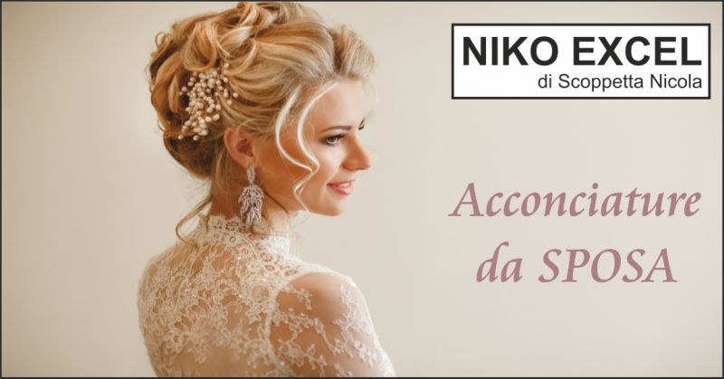 niko excel offerta acconciature da sposa - occasione parrucchiere sposa massa carrara