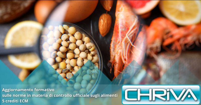 CHRIVA SRL - Offerta corso legge controlli ufficiali sugli alimenti Roma