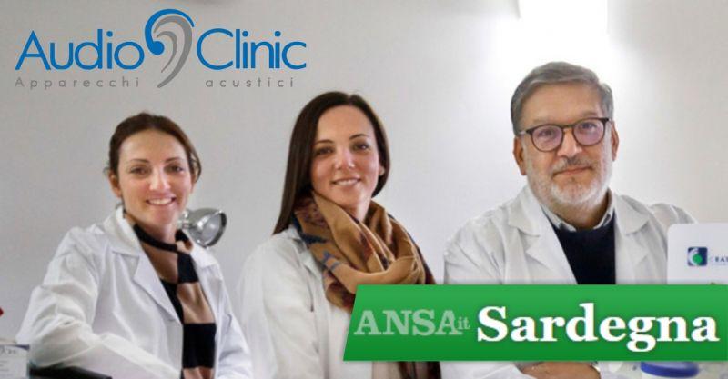 offerta Audioclinic professionisti audioprotesi  Sardegna - opinioni  articolo intervista Ansa