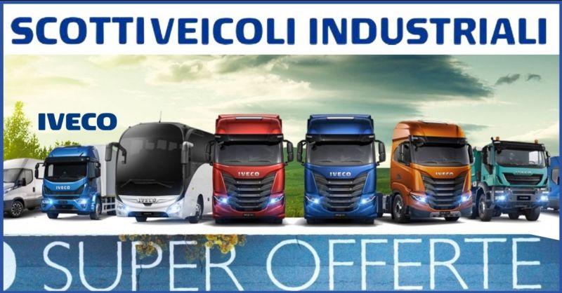 SCOTTI VEICOLI INDUSTRIALI - occasione concessionaria di veicoli industriali Iveco