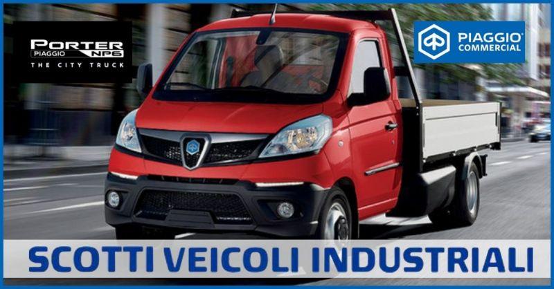 occasione veicolo commerciale nuovo Piaggio Porter NP6 City Truck - SCOTTI VEICOLI