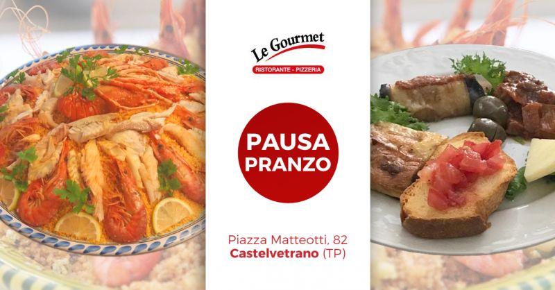 Offerta Pausa Pranzo Castelvetrano - Occasione Pranzo Lavoro Castelvetrano