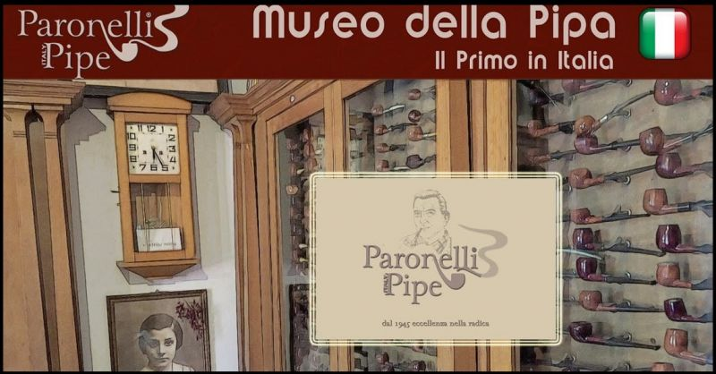 PARONELLI PIPE ITALY - International event ITALIAN PIPE SHOW visit Pipe Museum Italy