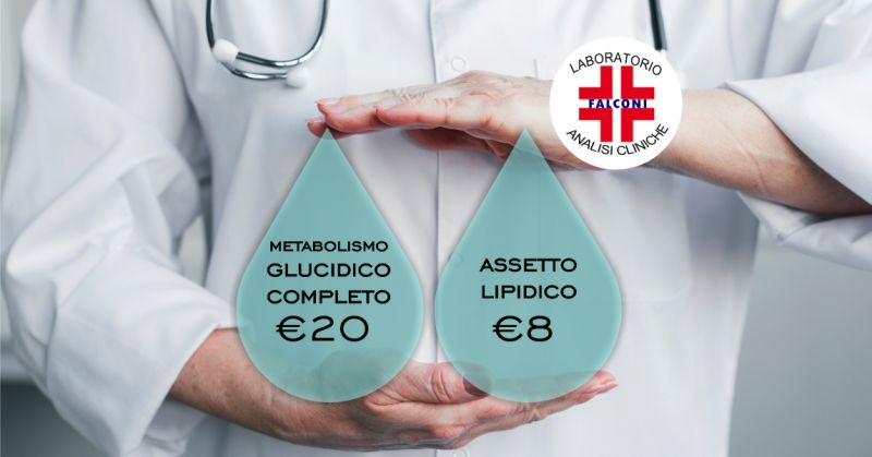 LABORATORIO ANALISI FALCONI  Cagliari - offerta check up metabolismo glucidico completo e  assetto lipidico