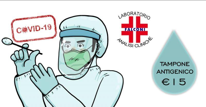 LABORATORIO ANALISI FALCONI - offerta tampone antigenico valido per green pass 15 euro