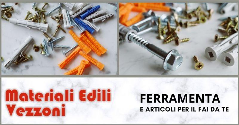FERRAMENTA VEZZONI – offerta ferramenta e negozio di ferramenta vendita dettaglio Pietrasanta
