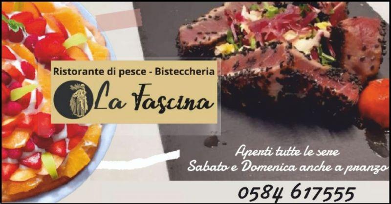 promozione ristorante di carne e pesce Lucca e Versilia - LA FASCINA
