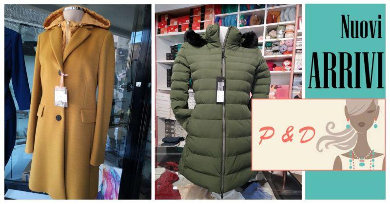 P. & D. a Bolotana - offerta nuova collezione autunno-inverno abbigliamento e accessori uomo e donna