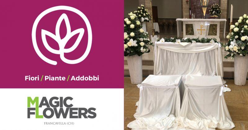 MAGIC FLOWERS - Offerta Fioraio Addobbi Fiori Matrimonio Francavilla al Mare