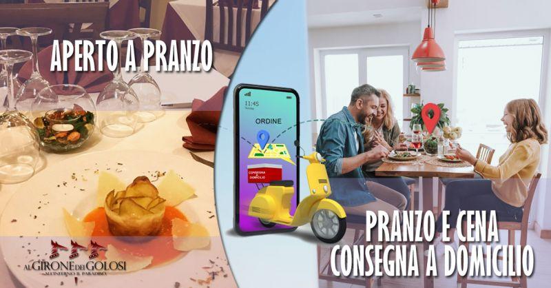 Ristorante Al Girone dei Golosi – offerta ristorante aperto a pranzo cosenza – promozione ristorante consegna a domicilio