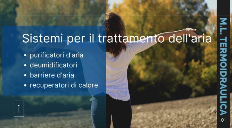 Vendita e istallazione manutenzione di purificatori d'aria deumidificatori barriere d'aria recuperatori di calore civili ed industriali a Modena – Offerta vendita impianti per il trattamento dell'aria a Modena
