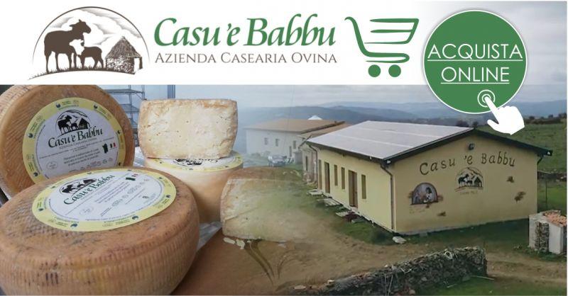 Azienda ovino casearia CASU E BABBU - offerta pecorino tradizionale senza fermenti  di Lode vendita online