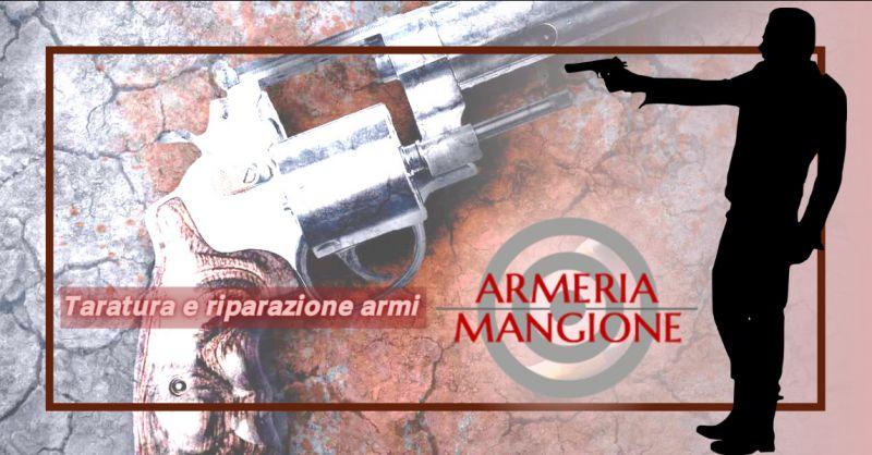 ARMERIA MANGIONE offerta taratura armi ragusa - occasione riparazione armi ragusa
