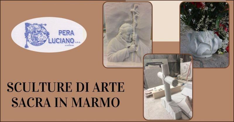 OFFERTA SCULTURE DI ARTE SACRA IN MARMO MASSA CARRARA - PERA LUCIANO