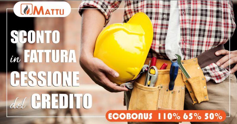 MATTU SNC rimborso conto termico - offerta materiali edili sconto in fattura cessione del credito