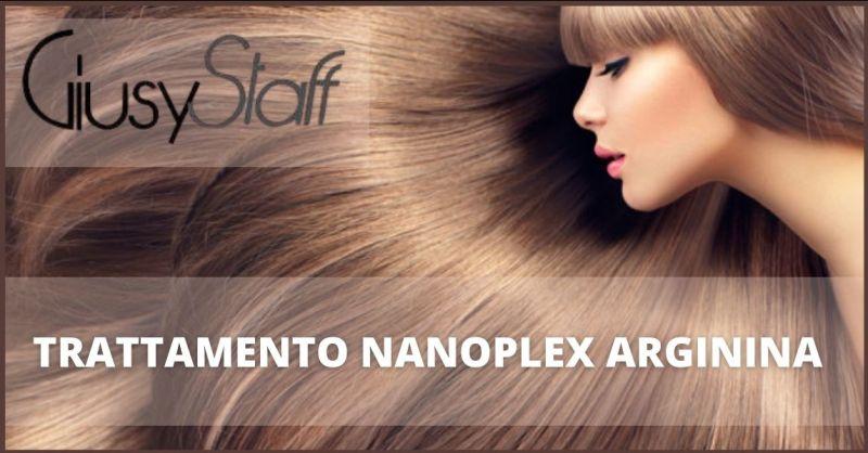 offerta trattamento lisciante arginina e trattamento Nanoplex Arginina Prato - GIUSY STAFF