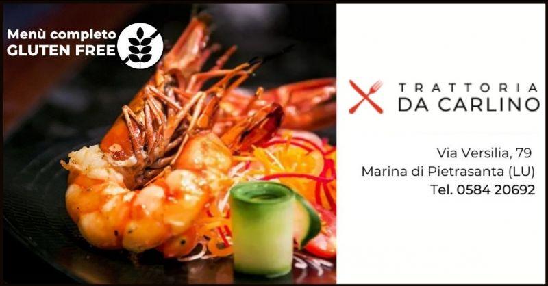 TRATTORIA DA CARLINO - offerta ristorante senza glutine Lucca e menu di pesce per celiaci