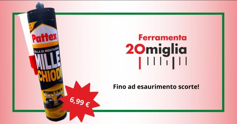 FERRAMENTAVENTIMIGLIA - offerta vendita pattex millechiodi forte e rapido catania