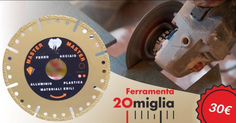 Offerta disco diamantato per metallo Catania - occasione disco diamantato taglio tutto Catania