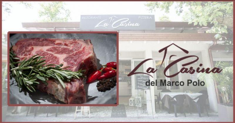 offerta ristorante menu di carne Lucca e provincia - RISTORANTE LA CASINA del Marco Polo