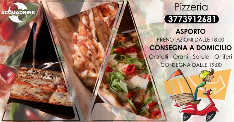 ACQUA DRINK Oniferi - offerta pizza al taglio tonda o al metro