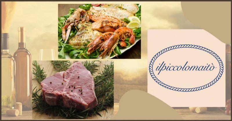 PICCOLO MAITO - offerta ristorante menu di carne e menu di pesce Versilia