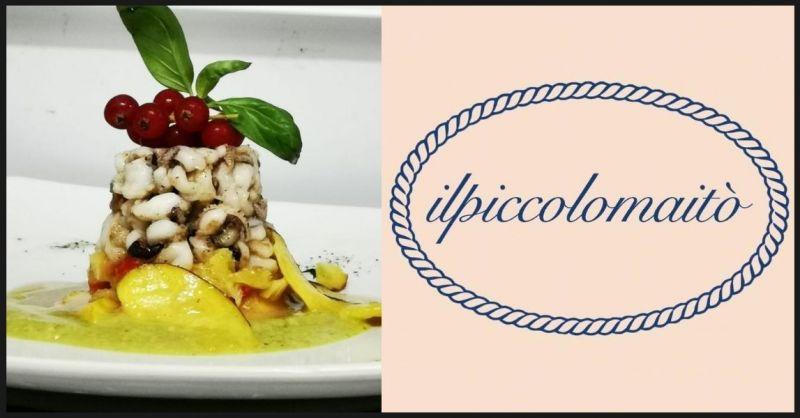 Ristorante Pizzeria IL PICCOLO MAITO' - offerta cena di pesce 25 euro versilia Querceta Lucca