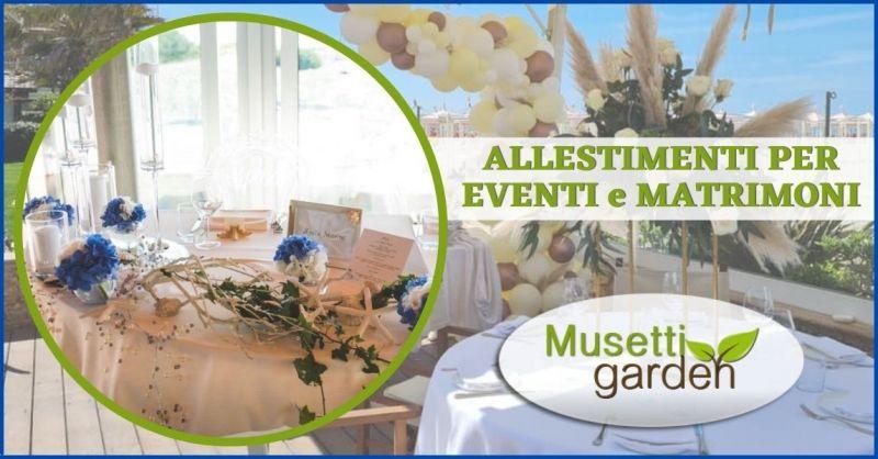ARREDAMENTI MUSETTI - offerta allestimenti eventi e matrimoni in vendita o a noleggio Versilia