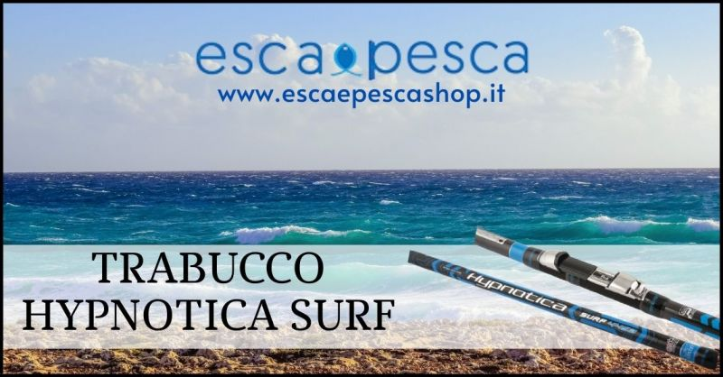 offerta canna da pesca Trabucco Hypnotica Surf - ESCAE PESCA