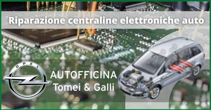 offerta riparazione centraline elettroniche auto Lucca - offerta impianti elettrici auto