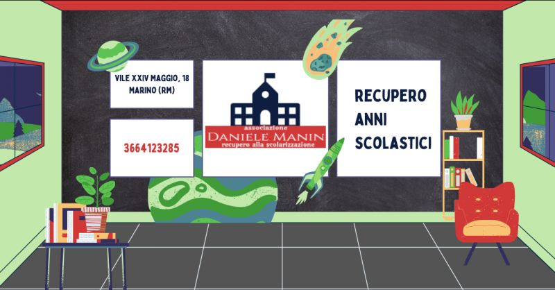 ASSOCIAZIONE DANIELE MANIN - Offerta scuola per recupero anni scolastici Ciampino